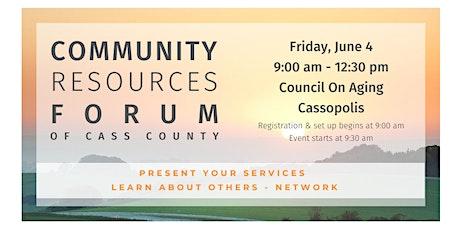 Cass County Community Resource Forum tickets