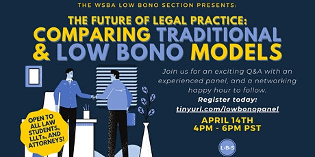 The Future of Legal Practice: Comparing Traditional & Low Bono Models tickets