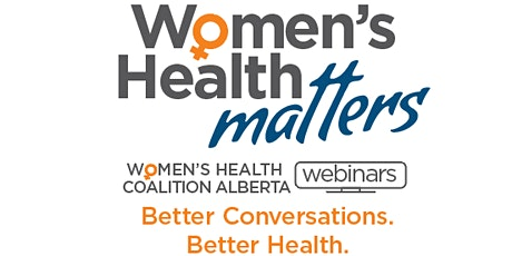 Women's Health Matters: Menstrual and Reproductive Health tickets