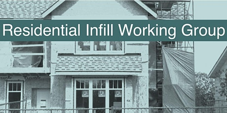 "RIWG Webinar ""Achieving Positive Infill Construction for Everyone"" tickets"