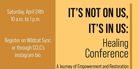 It's Not On Us, It's In Us  Healing Conference tickets