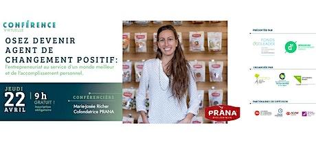 Osez devenir agent de changement positif  avec Marie-Josée Richer billets