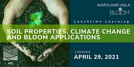 Lunchtime Learning: Soil Properties, Climate Change and Bloom Applications tickets