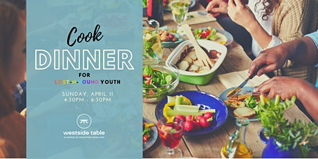 Cook Dinner for Lost-N-Found Youth tickets