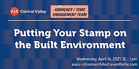 Putting Your Stamp on the Built Environment tickets