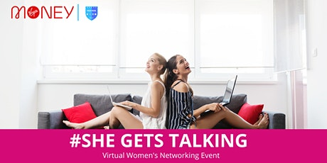 #She Gets Talking (Networking Event) in partnership with Virgin Money tickets