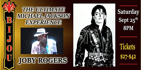 The Ultimate Michael Jackson Experience - Joby Rogers tickets
