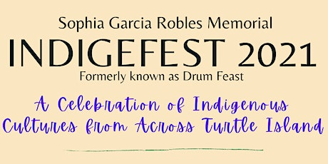 IndigeFest: A Celebration of Indigenous Cultures from Across Turtle Island tickets