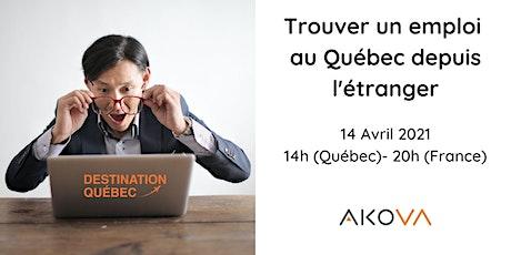 Rechercher un emploi au Québec et au Canada depuis l'étranger billets
