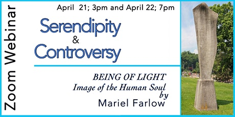 Serendipity & Controversy: Mariel Farlow's Being of Light tickets