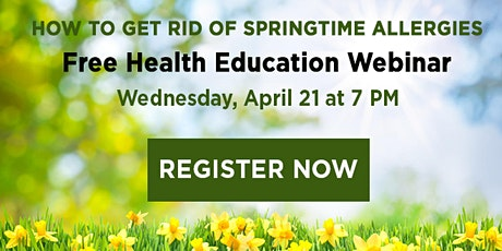WEBINAR: How to Get Rid of Springtime Allergies tickets