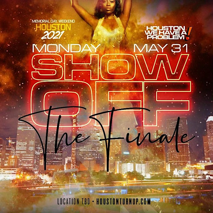 NYC TOP PROMOTERS PRESENTS: HOUSTON WE HAVE A PROBLEM!  MEMORIAL WEEKEND image
