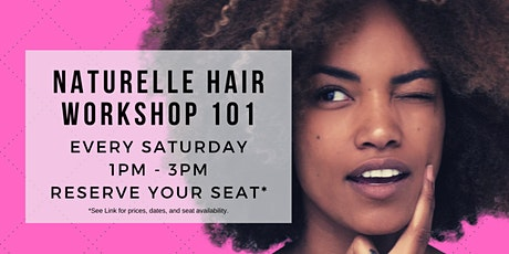 Naturelle Hair Workshop 101 (VIRTUAL) tickets