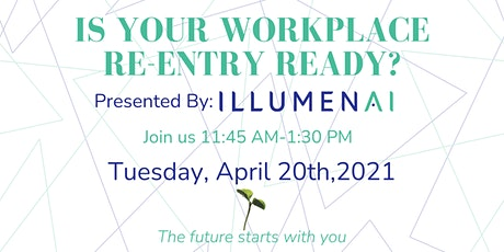 Is Your Workplace Re-Entry Ready? - An Interactive Panel Discussion tickets