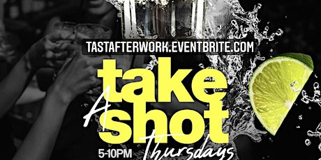 Take A Shot Thursdays afterwork at Taj Lounge NYC Hookah, Happy Hour, event tickets