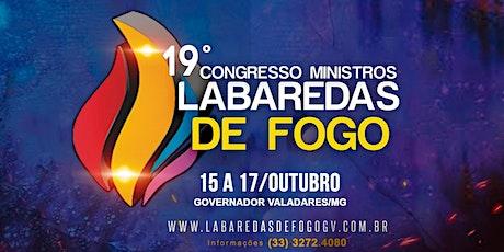 19º CONGRESSO MINISTROS LABAREDAS DE FOGO ingressos