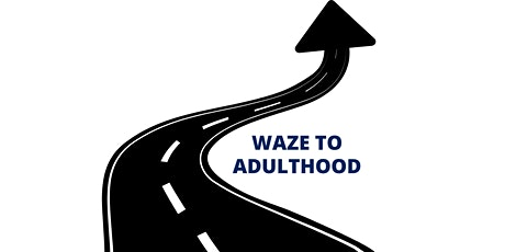 WAZE to Adulthood - Professionals (North Carolina) tickets