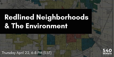 Redlined Neighborhoods and the Environment tickets
