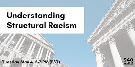 Understanding Structural Racism tickets