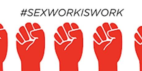 Sex Worker Support tickets