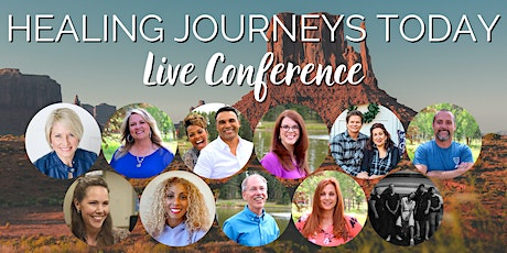 Healing Journeys Today Live Conference in Glendale, AZ tickets