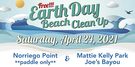 2021 EARTH DAY CLEANUP - NORRIEGO POINT & JOES BAYOU/MATTIE KELLY PARK tickets