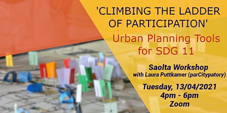 'Climbing the Ladder of Participation' - Urban Planning Tools for SDG 11 tickets