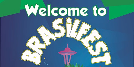 BrasilFest & Seattle Center Festál tickets