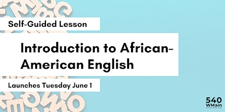 Introduction to African American English tickets