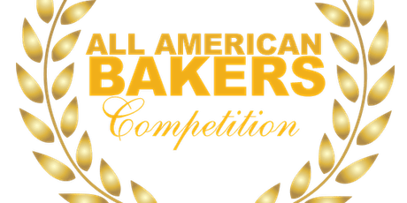 2021 All American Bakers Competition -  Saturday, Oct 9 tickets
