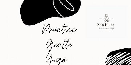 Practice Gentle Yoga with Nan tickets