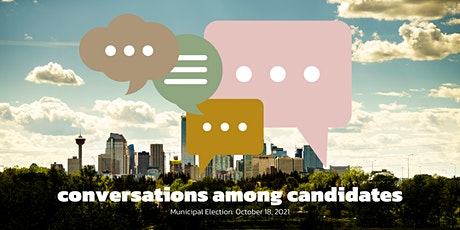Conversations Among Candidates tickets