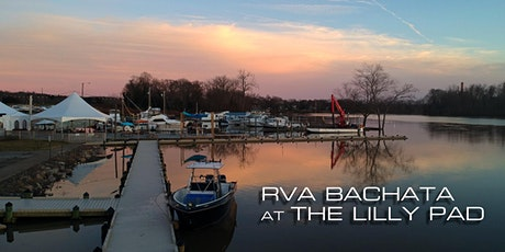 RVA Bachata at The Lilly Pad tickets