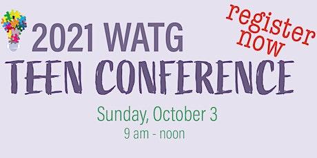 WATG 2021 Teen Conference tickets