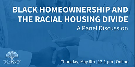 Black Homeownership and the Racial Housing Divide tickets