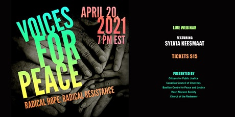 Voices for Peace 2021 - Radical Hope, Radical Resistance Event #1 tickets