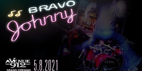 Avenue 912 Grand Opening (Featuring Bravo Johnny) tickets