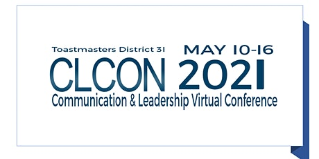 CLCON2021 Communication and Leadership Conference hosted by D31Toastmasters tickets