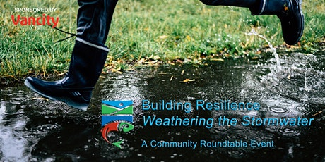 Building Resilience: Weathering the Stormwater - Community Roundtable Event tickets