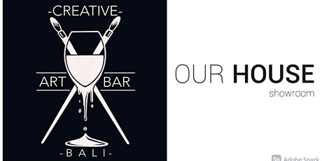 OUR HOUSE X Creative Art Bar - Project Nasi tickets