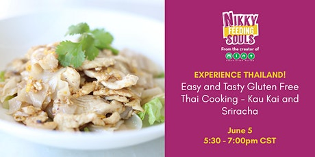 Easy and Tasty Gluten Free Thai Cooking - Kua Kai and Sriracha Sauce tickets