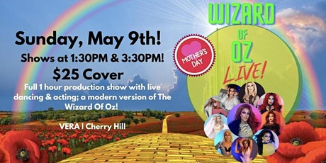 Wizard of Oz! Mother's Day Drag Show! (4:30 seating) tickets