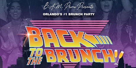 Back To The Brunch tickets