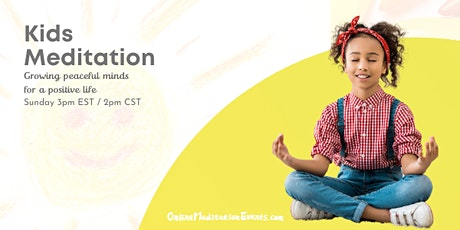 Kids Meditation (Free Online Meditation) Tickets