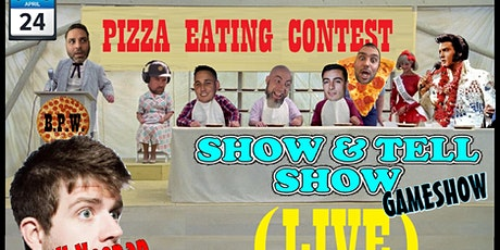 Show & Tell Pizza Eating Contest tickets