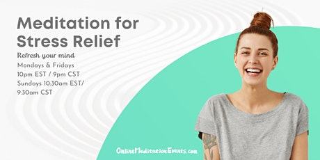 Meditation for Stress Relief (Free Online Meditation Session) tickets