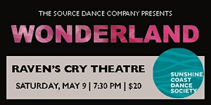 The Source Dance Co. Vancouver presents WONDERLAND