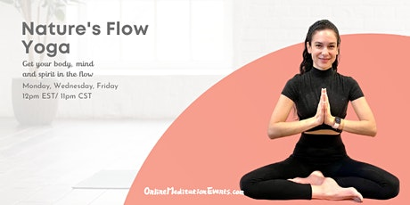 Nature's Flow Yoga (Free Online Session) tickets