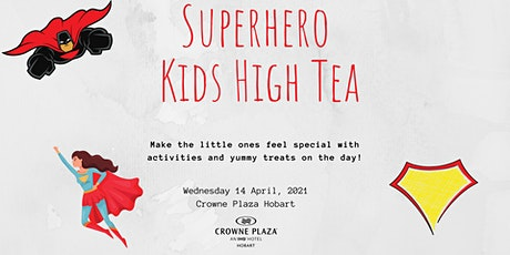 Superhero Kids High Tea tickets