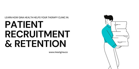 HOW TO RECRUIT & RETAIN PATIENTS FOR YOUR CLINIC? Tickets
